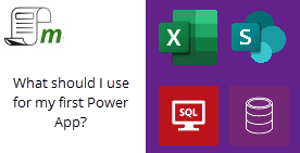 PowerApps – What should I use for my first app?