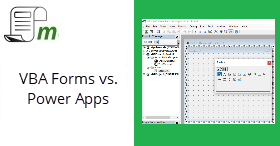 Excel VBA Forms vs. PowerApps