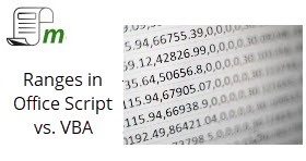 Ranges in Office Script – They are different than VBA!