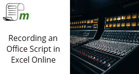 Recording an Office Script in Excel Online