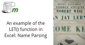 LET Function in Excel: A Name Parsing Example